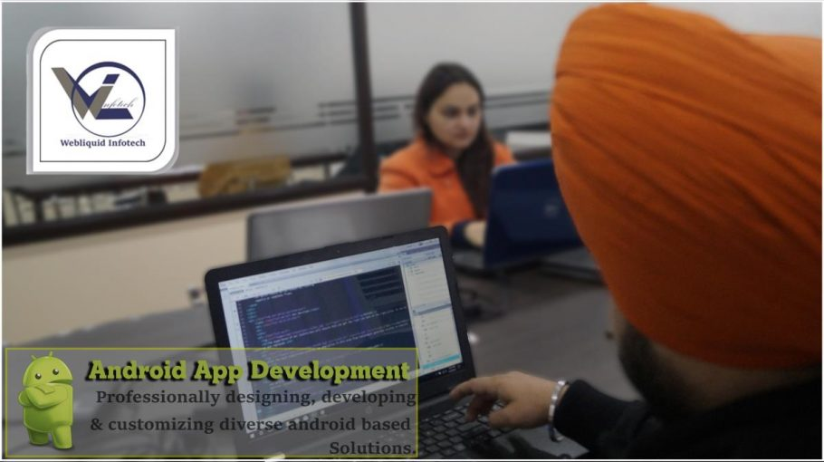 andriod training in chandigarh - webliquidinfotech