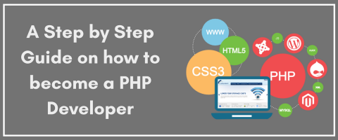 A Step by Step Guide on how to become a Good PHP Developer
